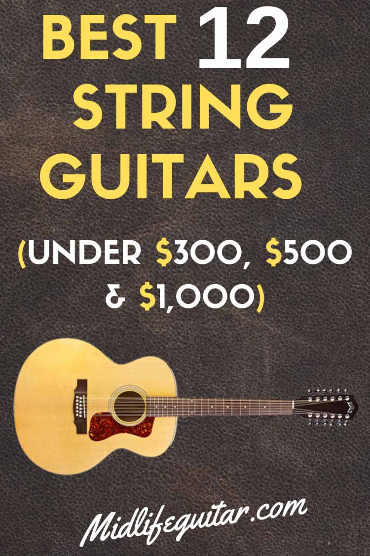 Best 12 String Guitars