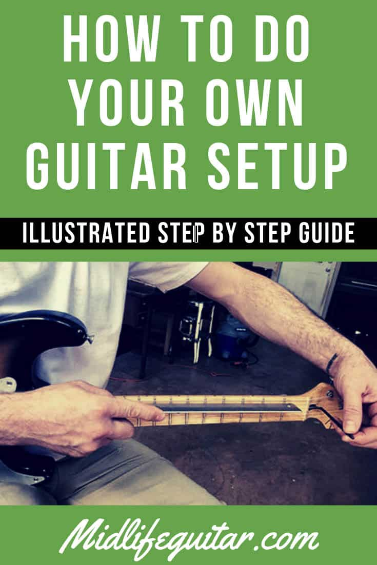 How To Do Your Own Guitar Setup (3)