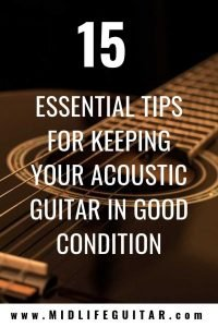 15 Tips For Keeping Your Guitar In Good Condition