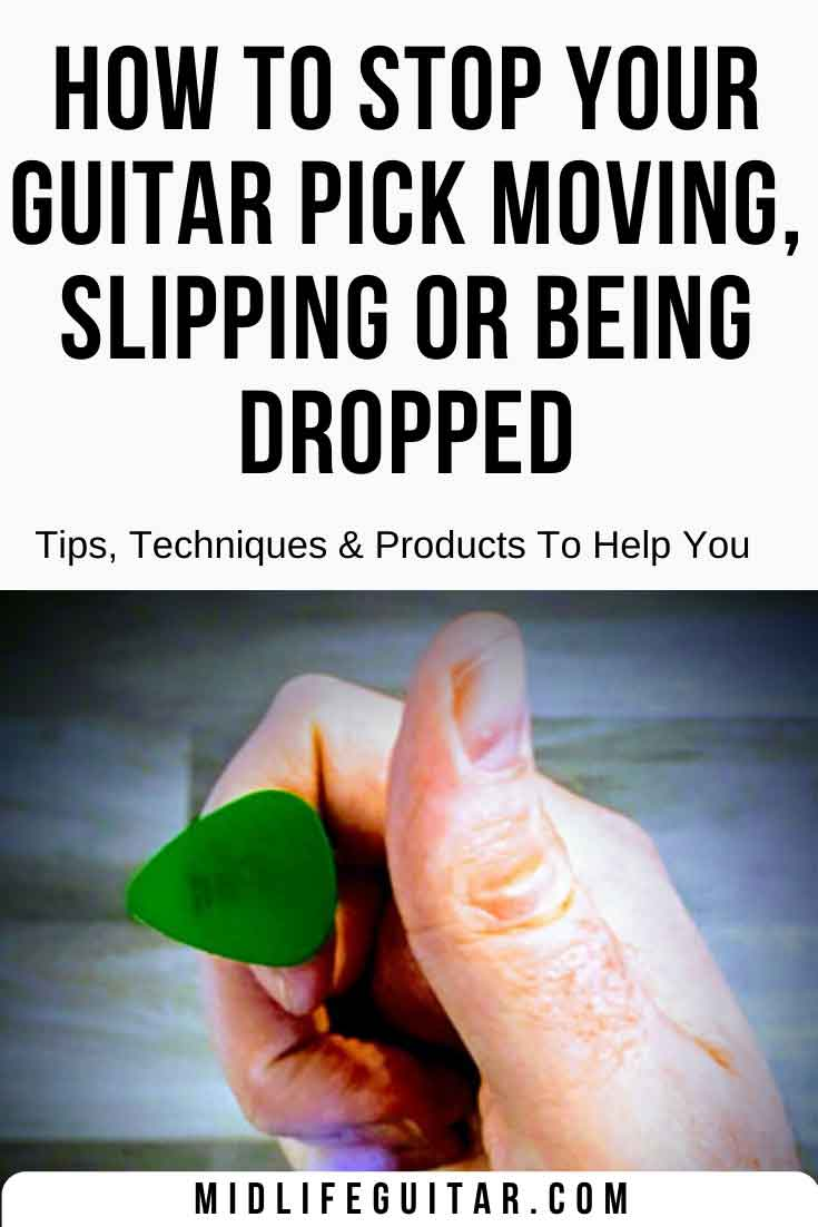 How To Stop You Guitar Pick Moving, Slipping Or Being Dropped