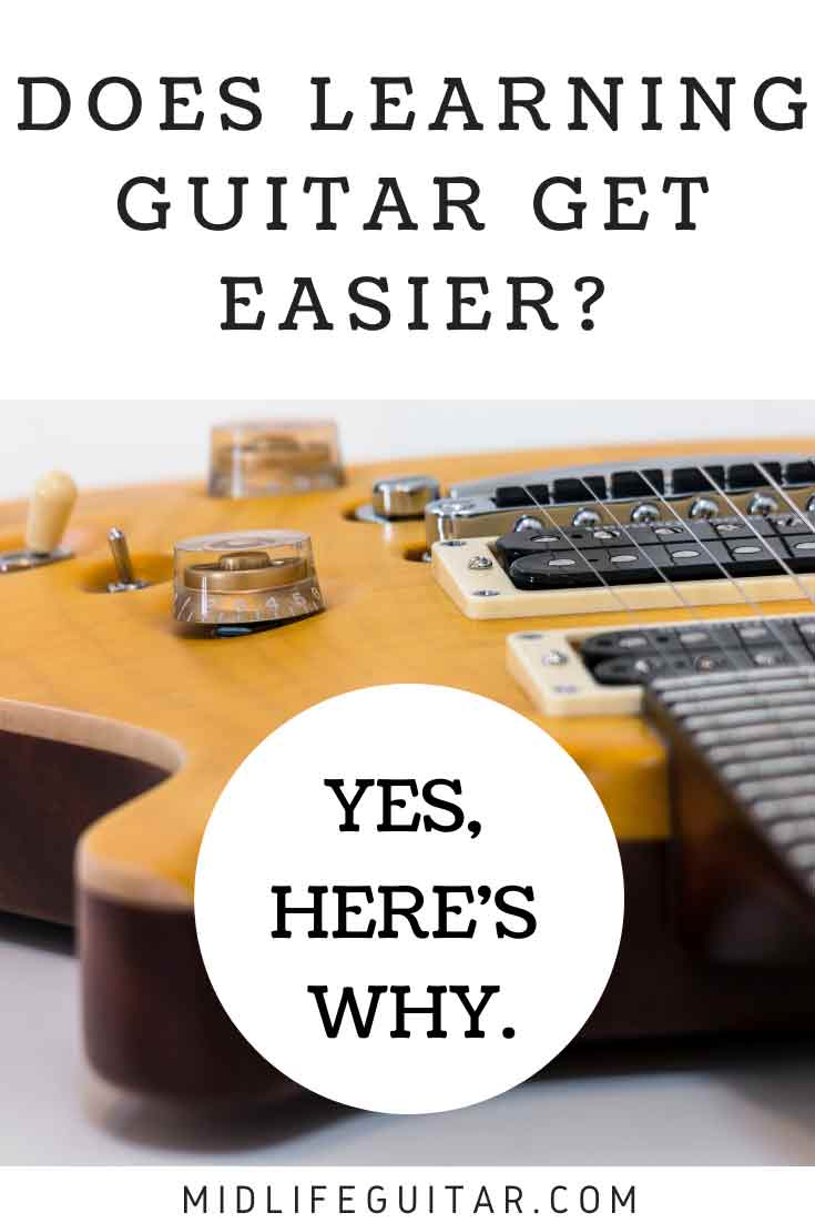 Does Learning Guitar Get Easier?