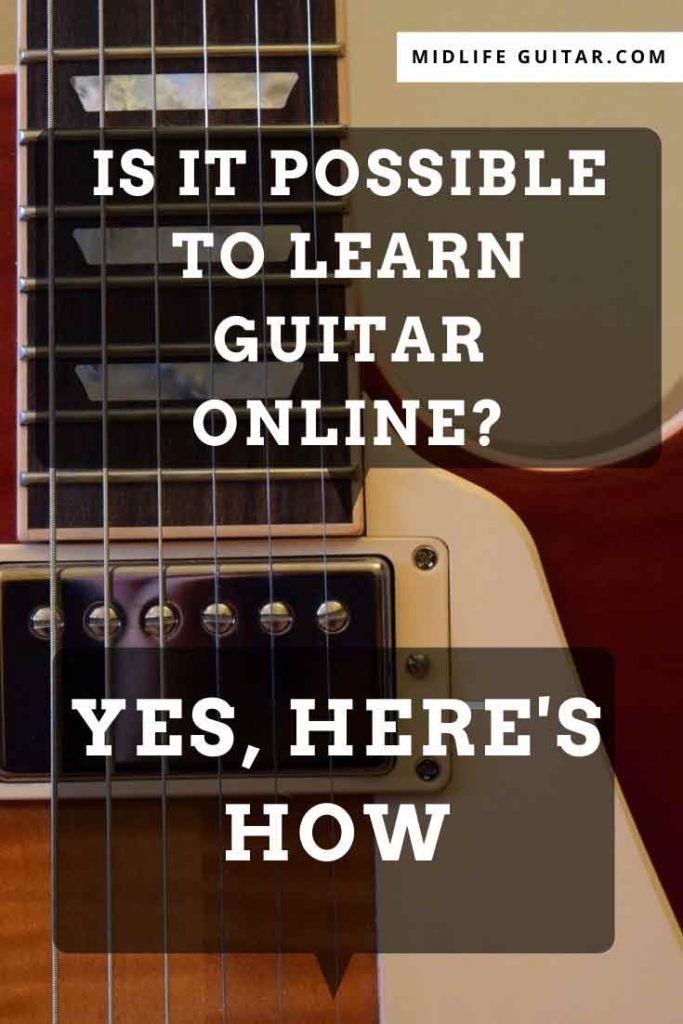 Is It Possible To Learn Guitar Online? Yes, Here's How.