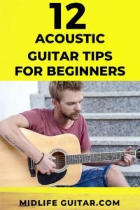 12 Acoustic Guitar Tips For Beginners