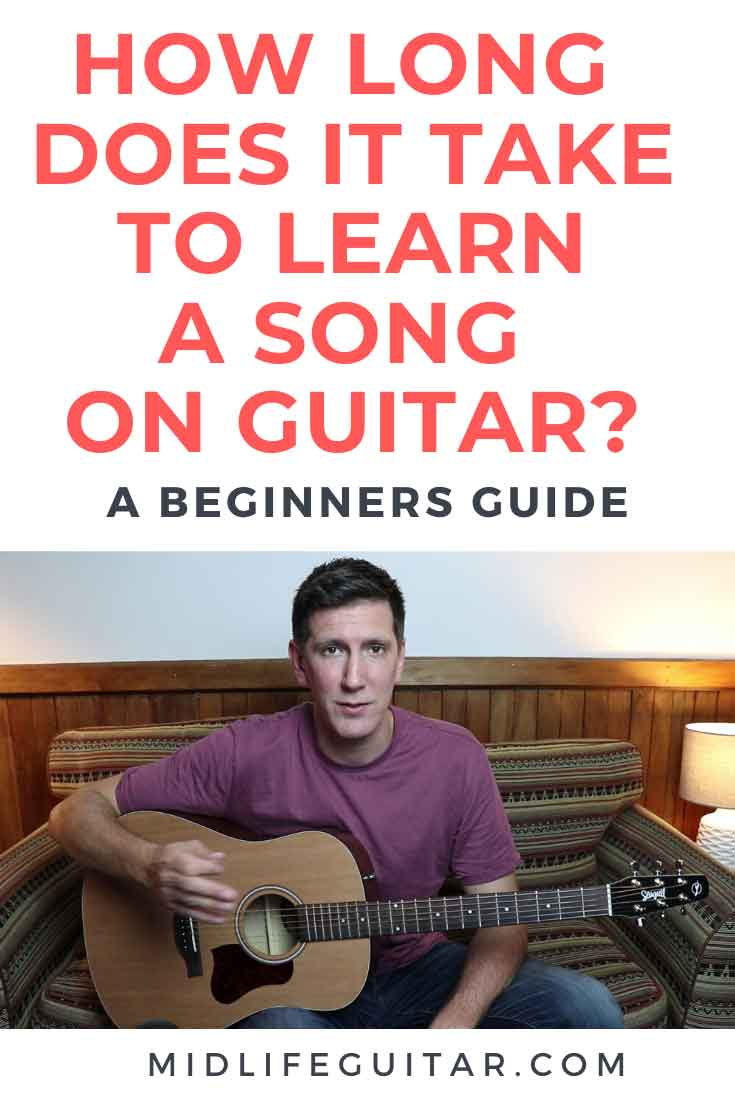 How Long Does It Take To Learn A Song On Guitar