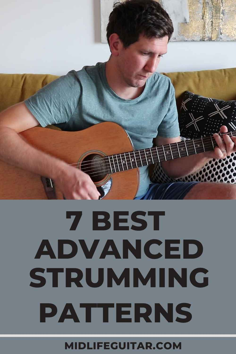 Best Advanced Strumming Patterns