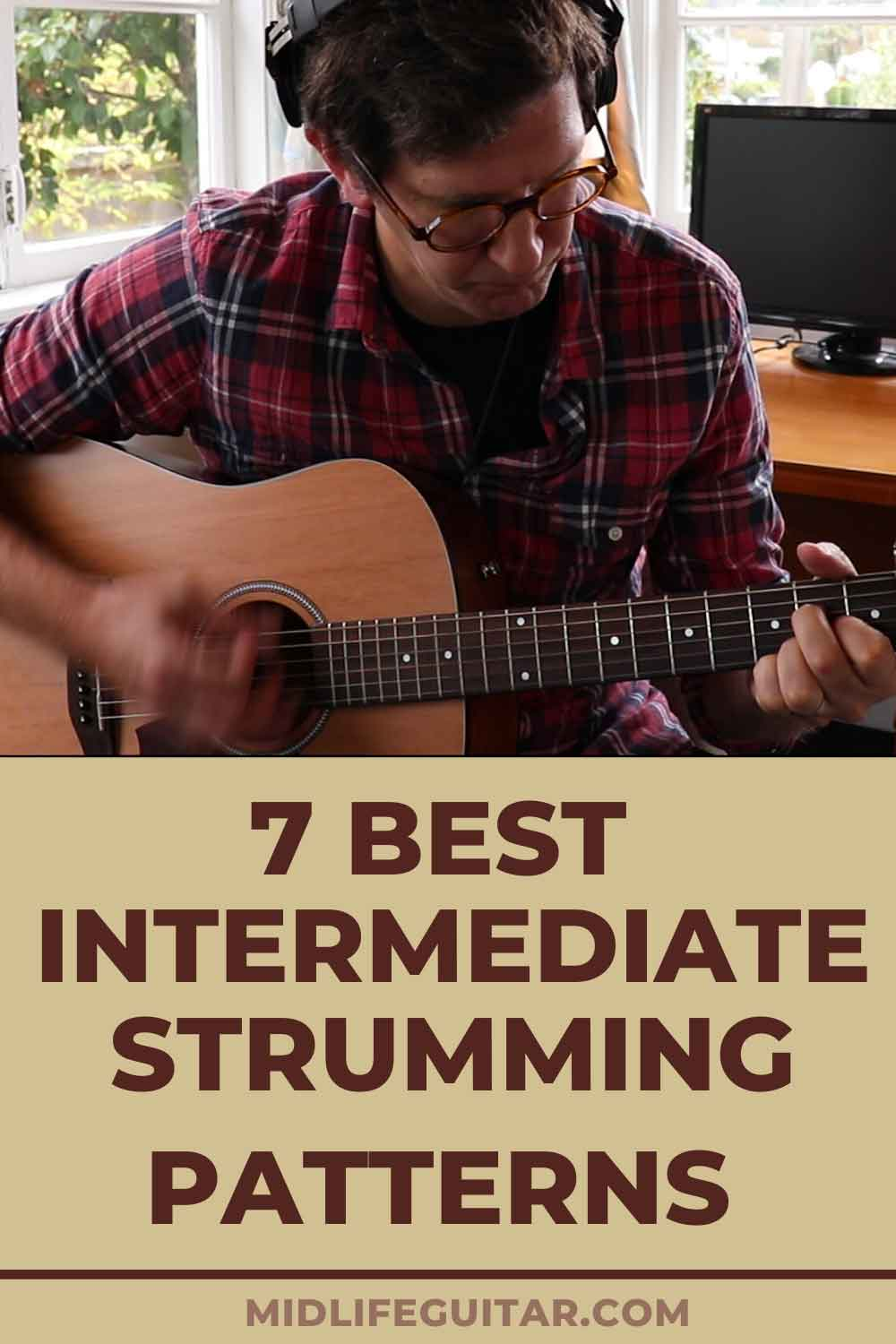 Best Intermediate Strumming Patterns