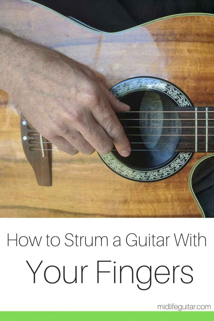 How To Strum A Guitar With Your Fingers