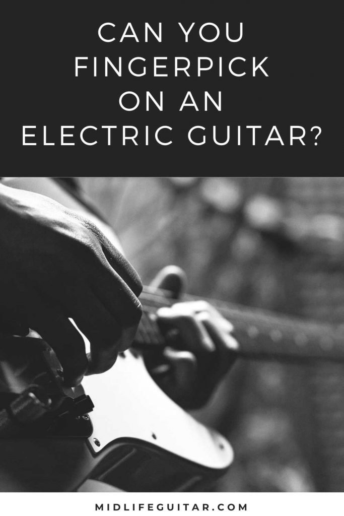 Can You fingerpick on an electric Guitar?