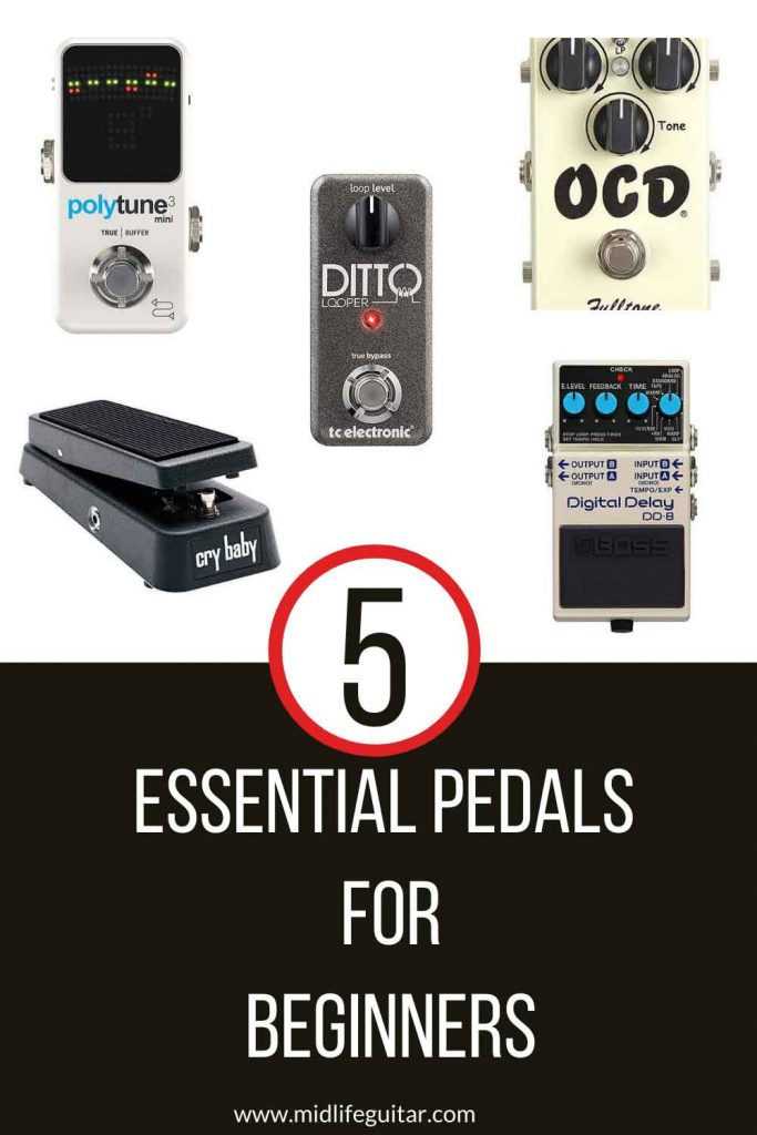 Essential Pedals For Beginners