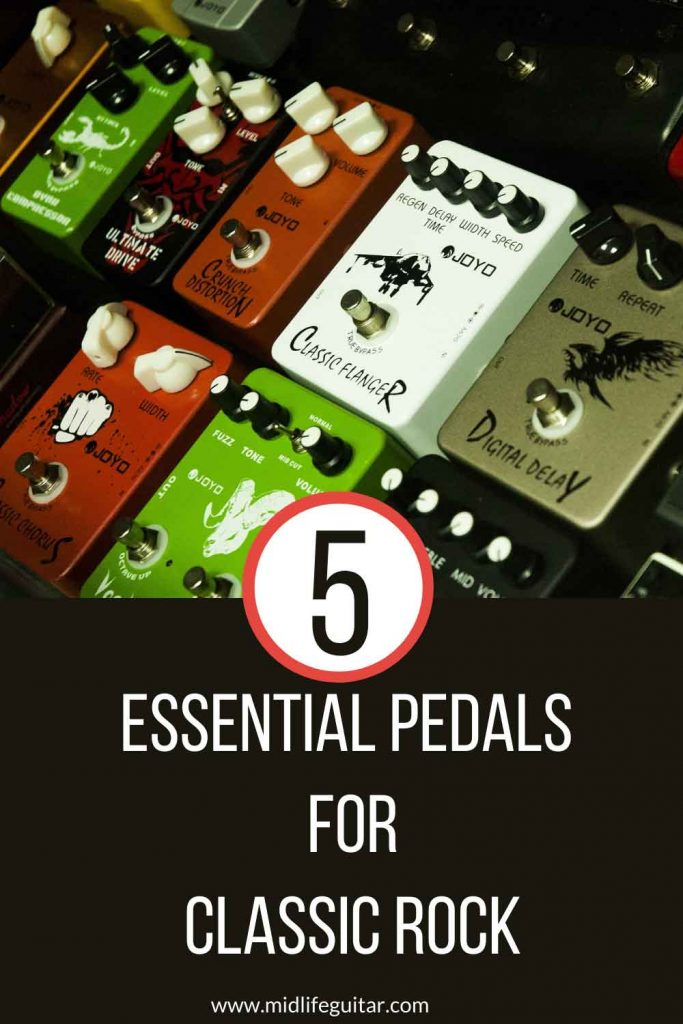 Essential Pedals For Classic Rock