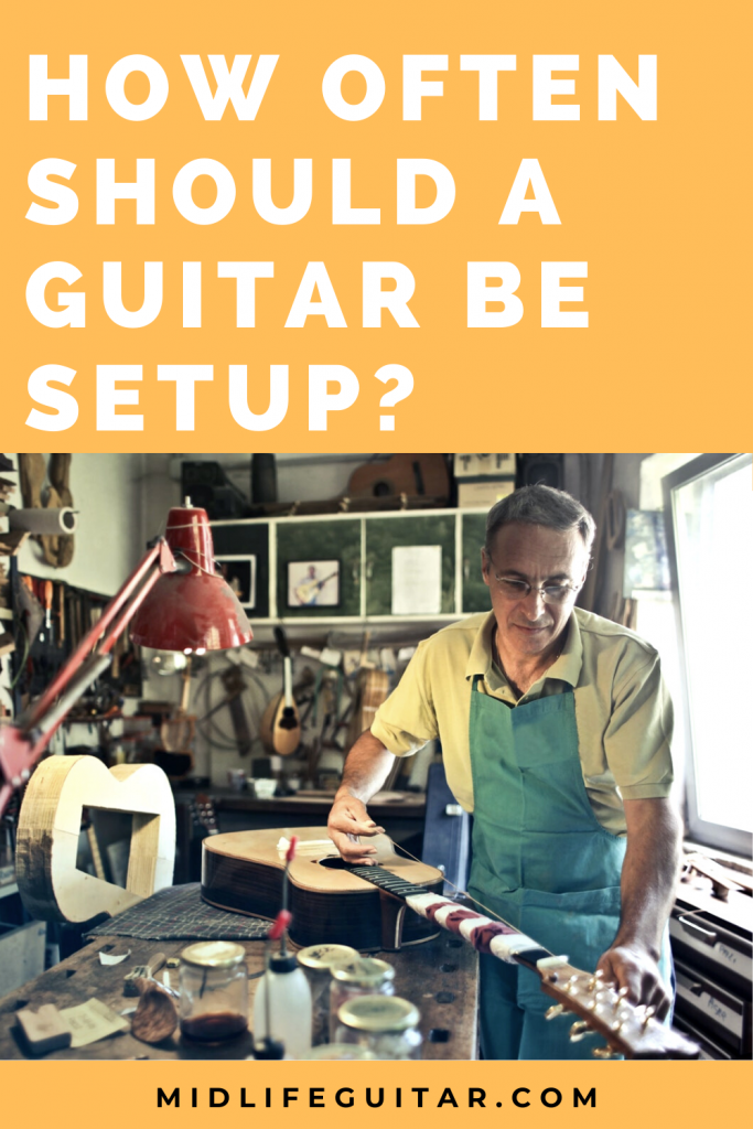 How Often Should a Guitar be Setup?